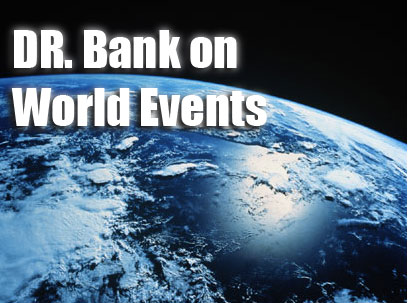 World Events with Dr. bank